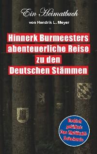 Cover Hinnerk Burmeesters abenteuerliche Reise zu den Deutschen Stämmen