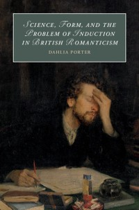 Cover Science, Form, and the Problem of Induction in British Romanticism