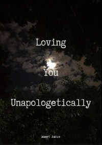 Cover Loving You Unapologetically