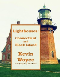 Cover Lighthouses: Connecticut and Block Island