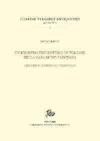 Cover Un registro trecentesco in volgare della Casa di Dio padovana
