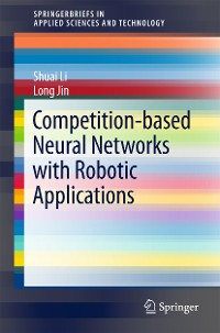Cover Competition-Based Neural Networks with Robotic Applications