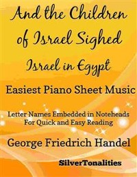 Cover And the Children of Israel Sighed Israel In Egypt Easiest Piano Sheet Music