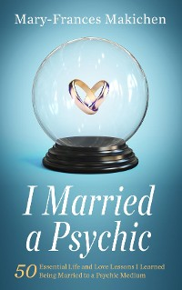 Cover I Married a Psychic