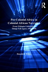 Cover Pre-Colonial Africa in Colonial African Narratives