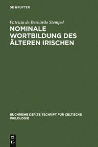 Cover Nominale Wortbildung des älteren Irischen