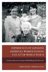 Cover Experiences of Japanese American Women during and after World War II