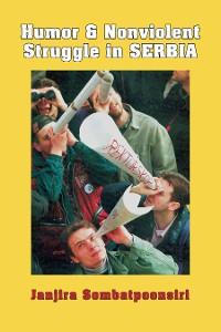 Cover Humor and Nonviolent Struggle in Serbia