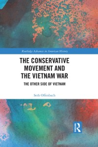 Cover Conservative Movement and the Vietnam War