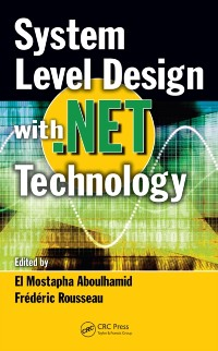 Cover System Level Design with .Net Technology