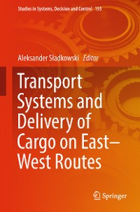 Cover Transport Systems and Delivery of Cargo on East–West Routes