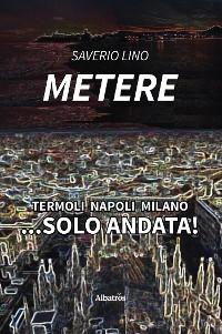 Cover Termoli Napoli Milano... Solo Andata!