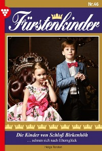 Cover Fürstenkinder 46 – Adelsroman