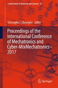 Cover Proceedings of the International Conference of Mechatronics and Cyber-MixMechatronics - 2017