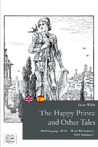 Cover The Happy Prince and other Tales (English + Spanish Interactive Version)