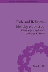Cover Exile and Religious Identity, 1500-1800