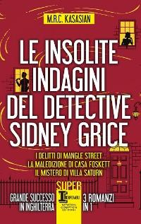 Cover Le insolite indagini del detective Sidney Grice