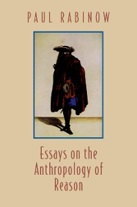 Cover Essays on the Anthropology of Reason