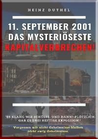 Cover 11. SEPTEMBER 2001 DAS MYSTERIÖSESTE KAPITALVERBRECHEN