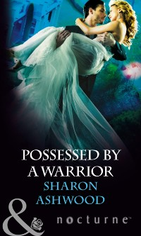 Cover Possessed by a Warrior (Mills & Boon Nocturne)