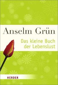 Cover Das kleine Buch der Lebenslust