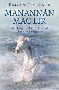 Cover Pagan Portals - Manannán mac Lir