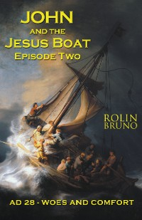 Cover John and the Jesus Boat Episode Two