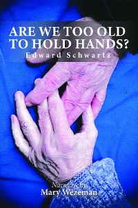 Cover Are we too old to hold hands?