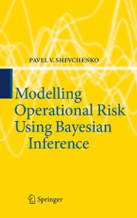 Cover Modelling Operational Risk Using Bayesian Inference