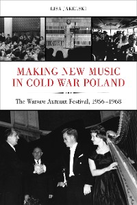 Cover Making New Music in Cold War Poland