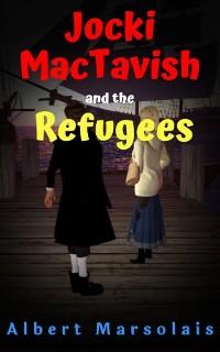 Cover Jocki MacTavish and the Refugees
