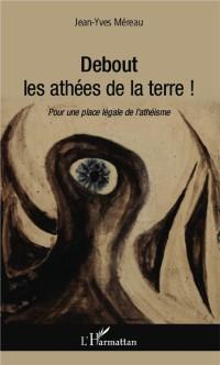 Cover Debout les athees de la terre !
