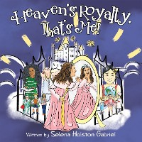 Cover Heaven's Royalty, That's Me!