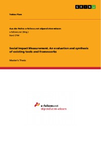 Cover Social Impact Measurement. An evaluation and synthesis of existing tools and frameworks