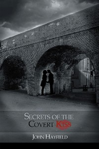Cover Secrets of the Covert Kiss