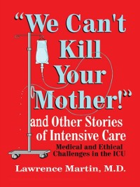 Cover &quote;We Can't Kill Your Mother!&quote;