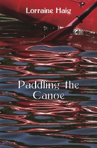 Cover Paddling the Canoe
