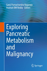 Cover Exploring Pancreatic Metabolism and Malignancy