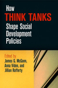 Cover How Think Tanks Shape Social Development Policies