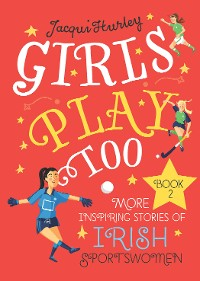 Cover Girls Play Too: Book 2
