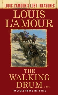 Cover Walking Drum (Louis L'Amour's Lost Treasures)