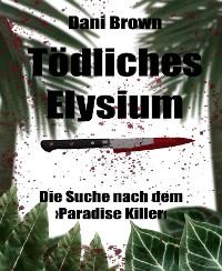 Cover Tödliches Elysium