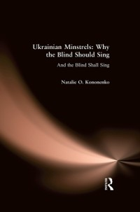 Cover Ukrainian Minstrels: Why the Blind Should Sing