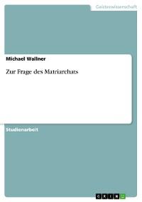 Cover Zur Frage des Matriarchats