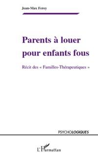 Cover Parents a louer pour enfants fous