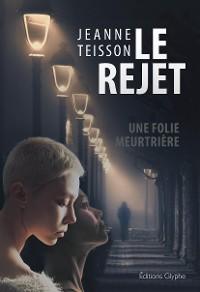 Cover Le Rejet