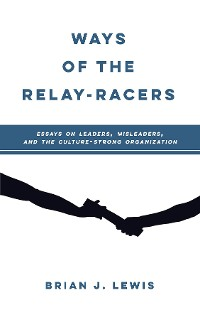 Cover WAYS OF THE RELAY-RACERS