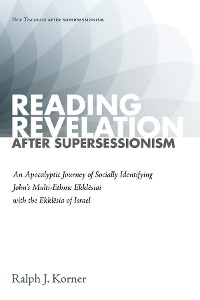 Cover Reading Revelation After Supersessionism