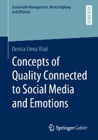 Cover Concepts of Quality Connected to Social Media and Emotions
