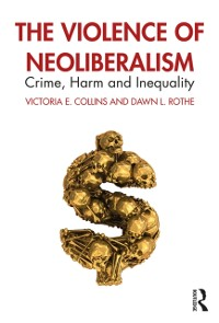 Cover Violence of Neoliberalism